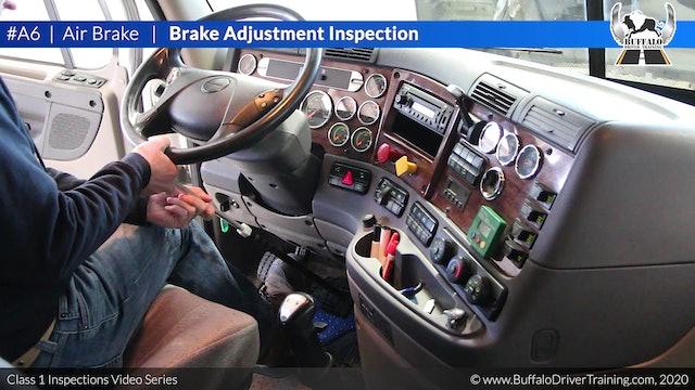 A6. Air Brake - Brake Adjustment Inspection