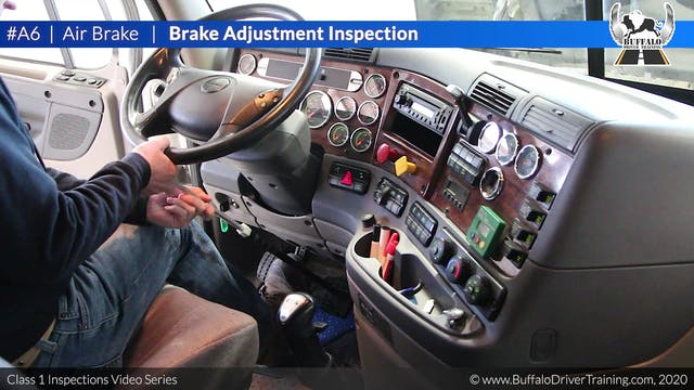 A6. Air Brake - Brake Adjustment Insp...