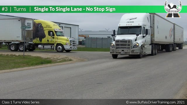 Turn 3 - Single To Single - No Stop Sign
