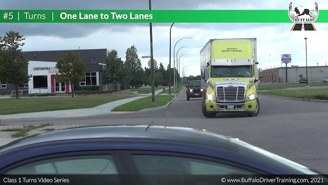 Turn 5 - One Lane To Two Lanes