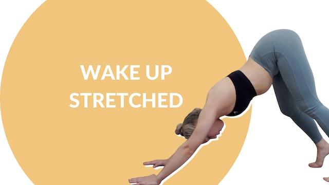 Wake Up Stretched | 10 mins