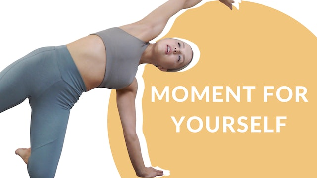 Moment for yourself | 5 mins