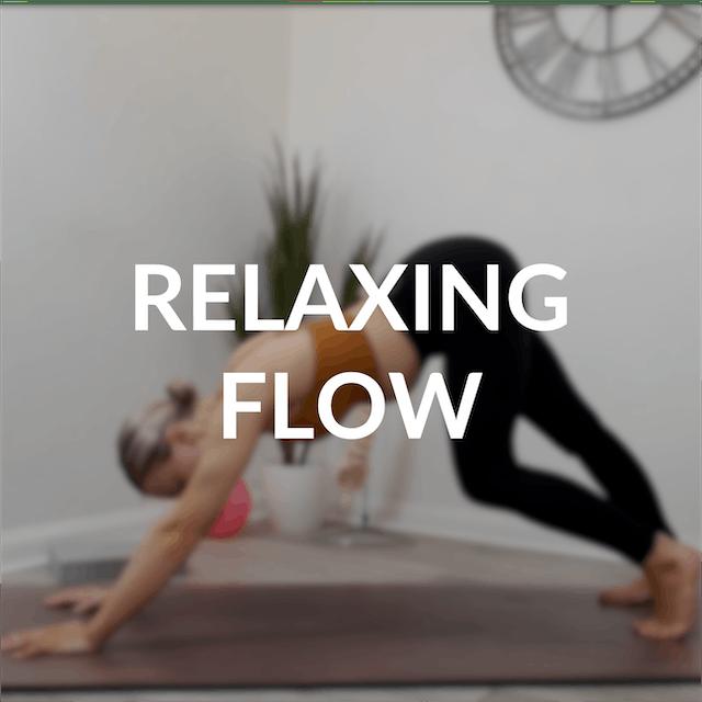 Relaxing flow   30 mins