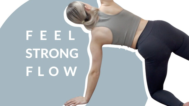 Feel strong flow | 25 mins