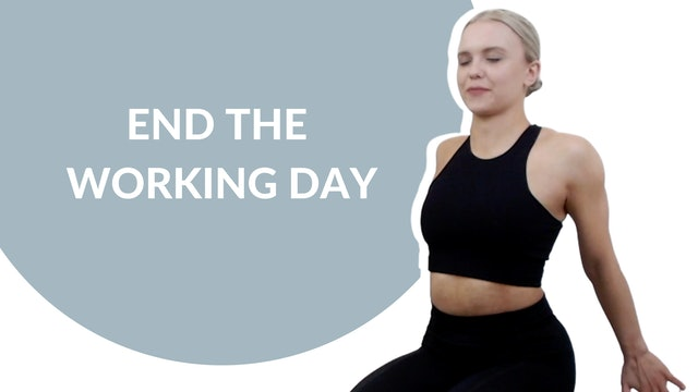 End the working day | 15 mins