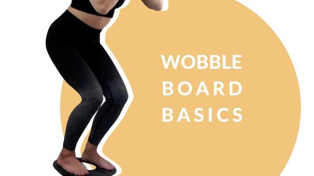 Wobble board basics   20 mins