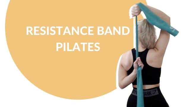 Resistance Band Pilates | 25 mins
