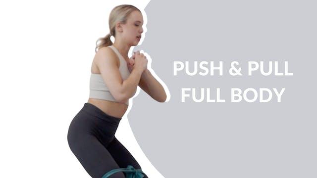 Push & Pull full bod   25 mins