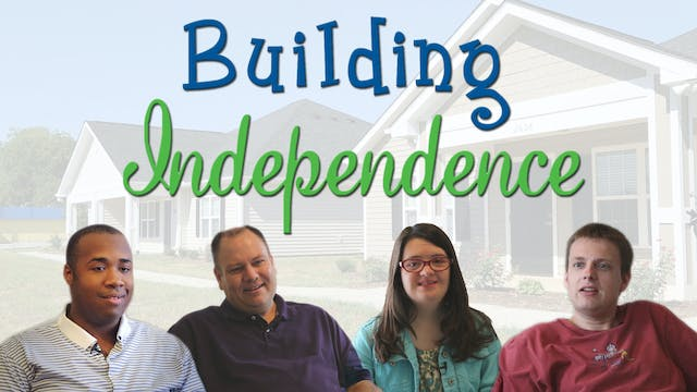The Building Independence Documentary