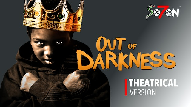 Out of Darkness - Theatrical Version
