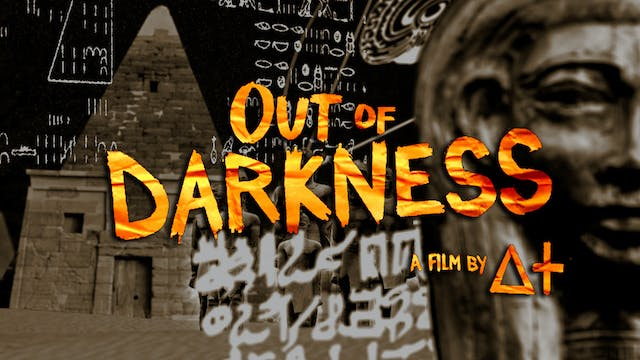 Out of Darkness: Ep.2 - Nile Valley Civilization