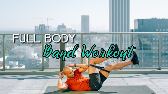 Full Body - Band Workout