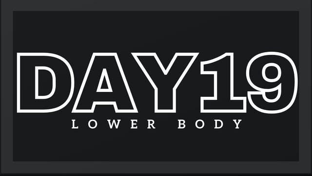 Phase 3 Day 5 - Lower Body