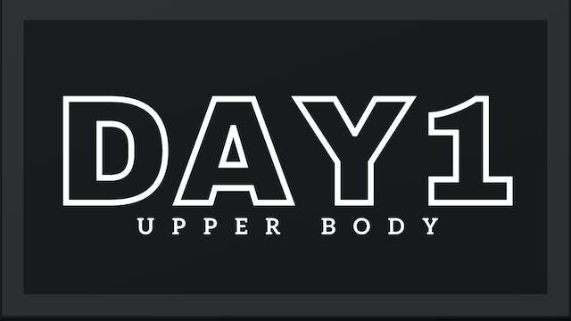 Phase 1 Day 1 - Upper Body