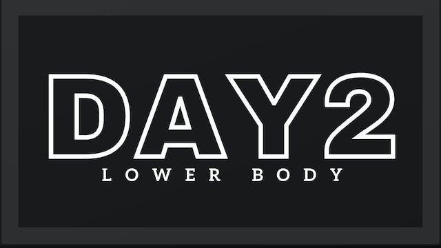 Phase 1 Day 2 - Lower Body