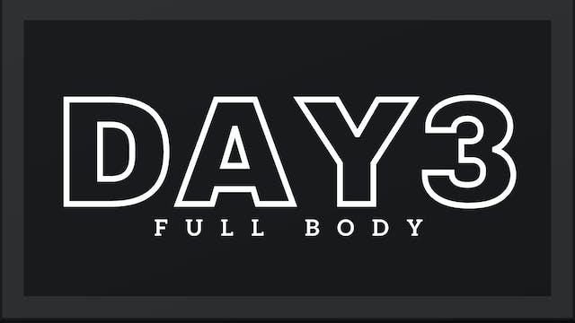Phase 1 Day 3 - Full Body