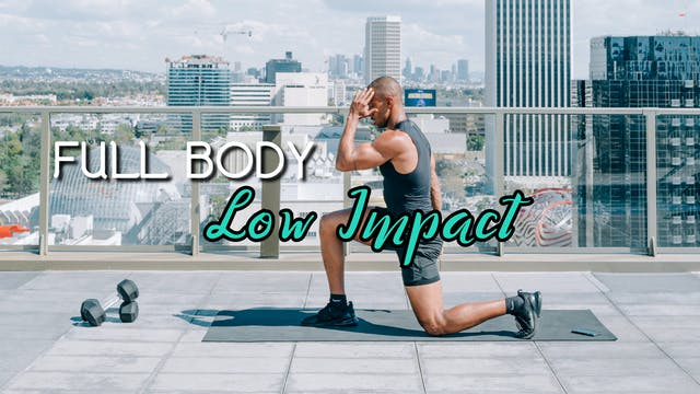 Full Body - Low Impact Workout