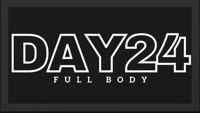 Phase 4 Day 3 - Full Body