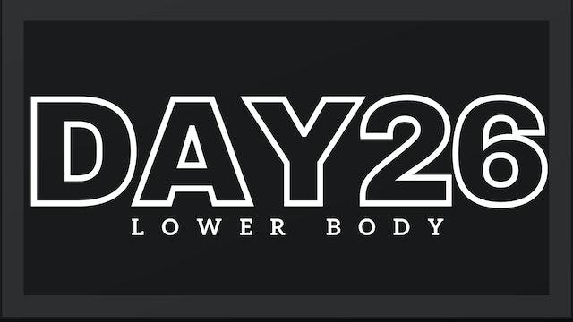 Phase 4 Day 5 - Lower Body