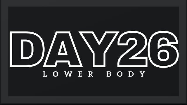 Phase 4 Day 5 - Lower Body
