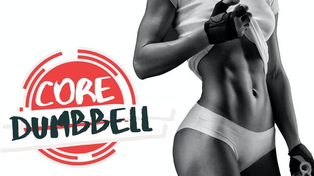 Core - Dumbbell