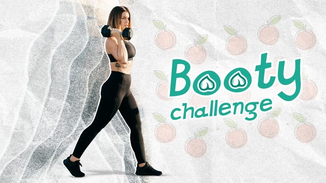 Booty Challenge (Members Only)