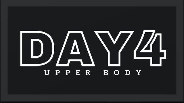 Phase 1 Day 4 - Upper Body