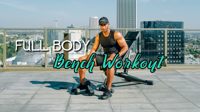 Full Body - Bench Workout