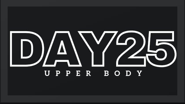 Phase 4 Day 4 - Upper Body