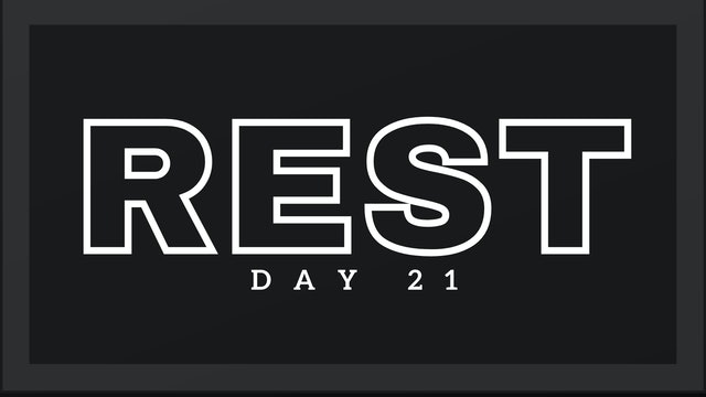 REST DAY 21