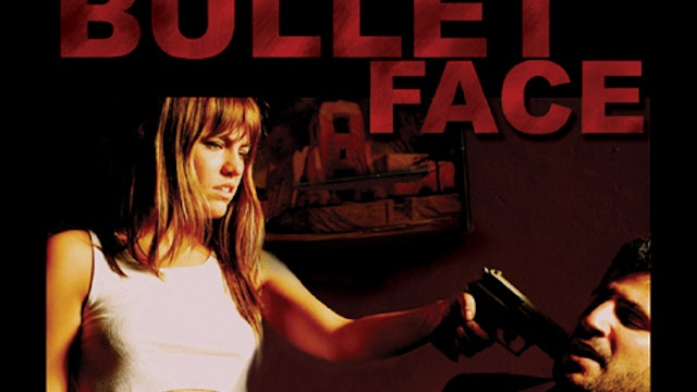 BULLETFACE (Unrated DC)