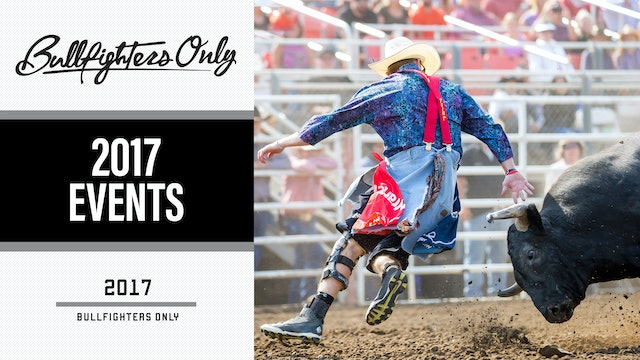 2017 Bullfighters Only Videos