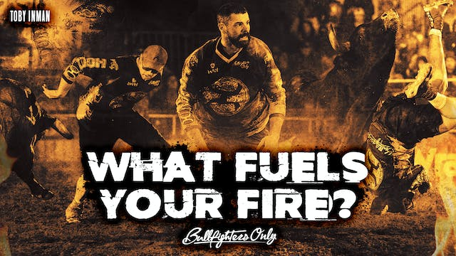 What Fuels Your Fire?
