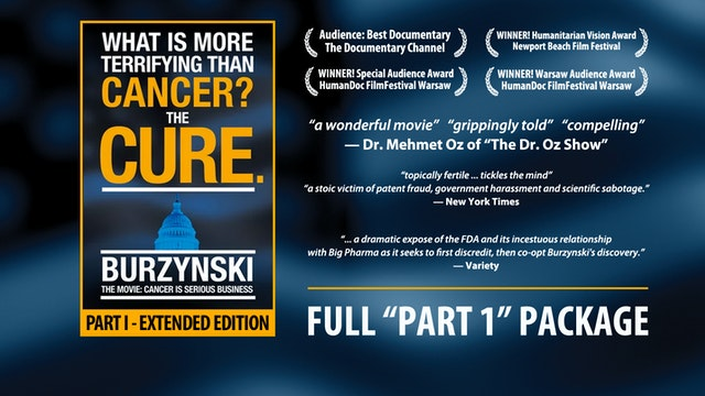 """Burzynski: Cancer Is Serious Business, """"Extended Edition"""" (Part 1, Full Set)"""