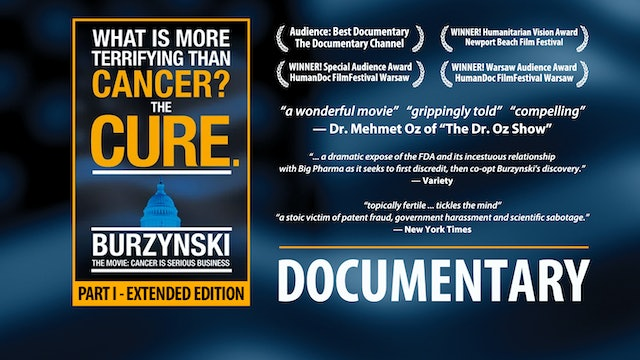 "Burzynski: Cancer Is Serious Business ""Extended Edition"" (Main)"