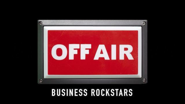 Business Rockstars Off-Air