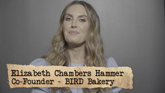 Founder Logic: Elizabeth Chambers - TV host, Founder/CEO BIRD bakery