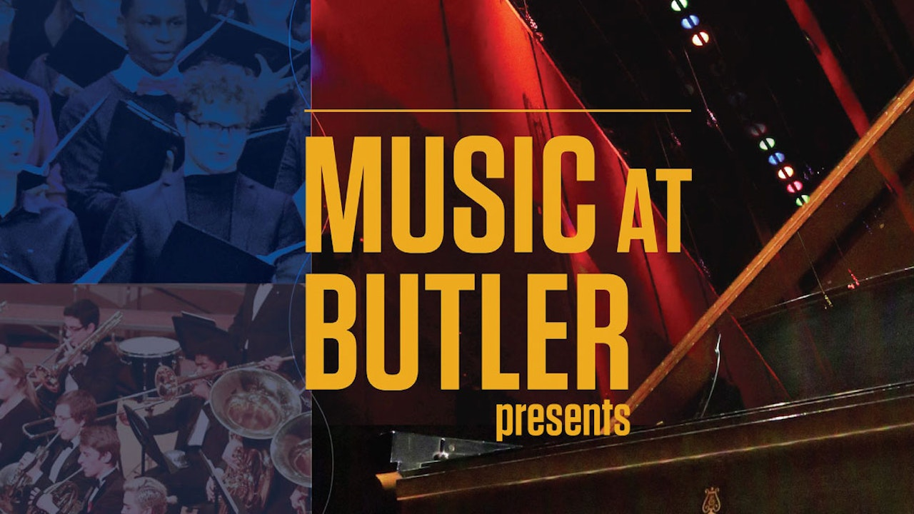 Music at Butler presents