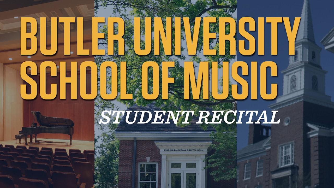 Butler University School of Music Student Recitals