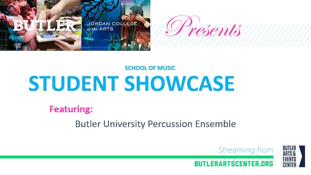 Music at Butler Presents: The Butler University Percussion Ensemble