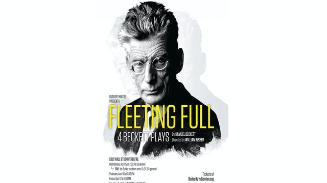 Butler Theatre: Fleeting Full 2.0 - B...