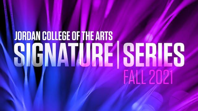 Jordan College of the Arts Signature Series