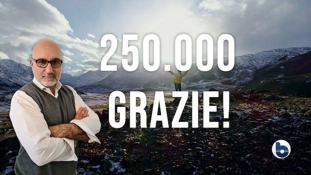 250 MILA GRAZIE DA BYOBLU!