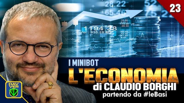 23 - I MINIBOT: l'Economia di Claudio Borghi partendo da #leBasi