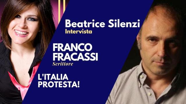 L'Italia Protesta! FRANCO FRACASSI  Scrittore