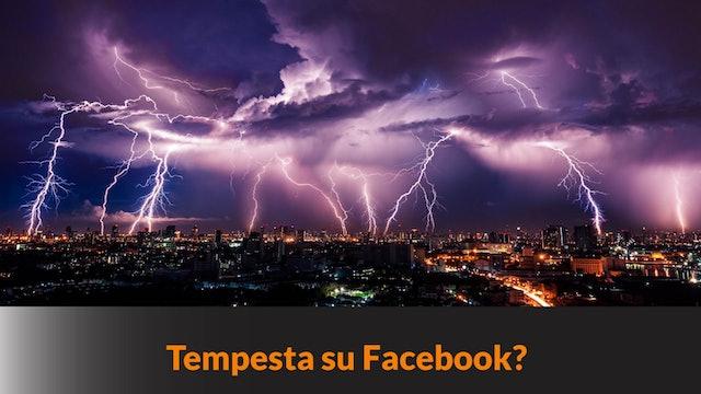 Tempesta su Facebook?