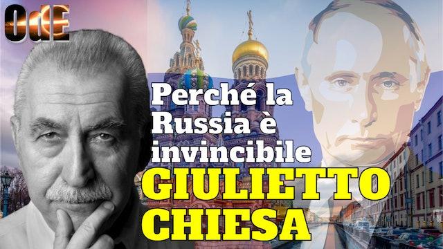 GIULIETTO CHIESA. PERCHE' LA RUSSIA E' INVINCIBILE