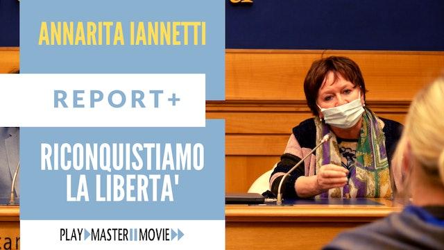 Riconquistiamo la libertà - Annarita Iannetti