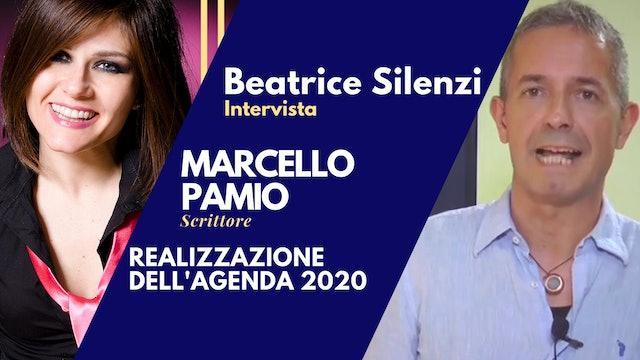 Realizzazione dell'Agenda 2020 - MARCELLO PAMIO - Scrittore e Naturologo