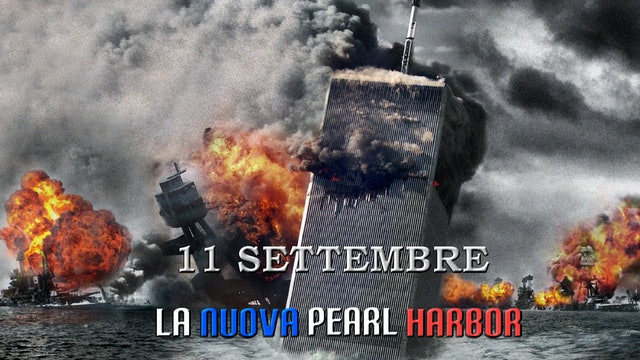 11 SETTEMBRE - LA NUOVA PEARL HARBOUR